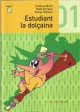 Estudiant la dolçaina - Mètode elemental 01 + CD